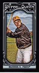 2013 Gypsy Queen black Mazeroski