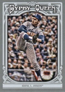 2013 Gypsy Queen Koufax