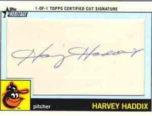 2013 Heritage cut signature Haddix