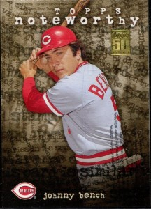 2001 Topps Noteworthy Johnny Bench