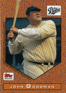 1991 Topps Magazine The Babe John Goodman