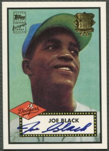 2002 Topps 52 reprint auto Joe Black