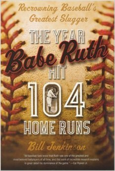 The Year Babe Ruth Hit 104 Home Runs