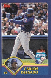 2003 Topps Opening Day Scratch-off Delgado