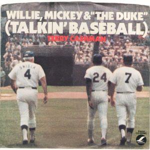 Terry Cashman Willie Mickey Duke